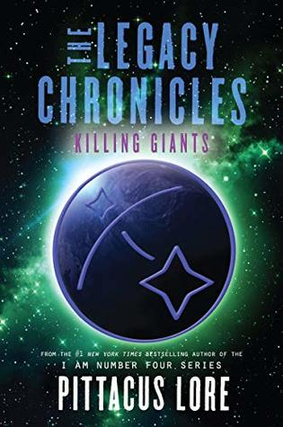 [PDF] [EPUB] Killing Giants (The Legacy Chronicles #6) Download by Pittacus Lore