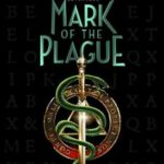 [PDF] [EPUB] Mark of the Plague (The Blackthorn Key, #2) Download