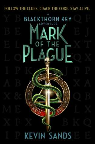 [PDF] [EPUB] Mark of the Plague (The Blackthorn Key, #2) Download by Kevin Sands