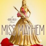 [PDF] [EPUB] Miss Mayhem (Rebel Belle, #2) Download
