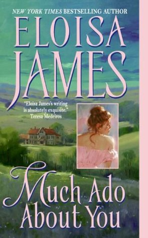 [PDF] [EPUB] Much Ado About You (Essex Sisters, #1) Download by Eloisa James