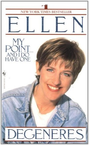[PDF] [EPUB] My Point... And I Do Have One Download by Ellen DeGeneres