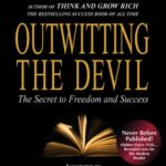 [PDF] [EPUB] Outwitting the Devil: The Secret to Freedom and Success Download