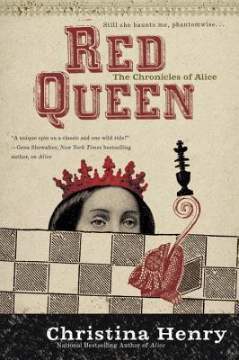 [PDF] [EPUB] Red Queen (The Chronicles of Alice, #2) Download by Christina Henry