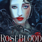[PDF] [EPUB] RoseBlood Download