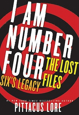 [PDF] [EPUB] Six's Legacy (Lorien Legacies: The Lost Files, #1) Download by Pittacus Lore