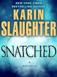 [PDF] [EPUB] Snatched (Will Trent, #5.5) Download by Karin Slaughter