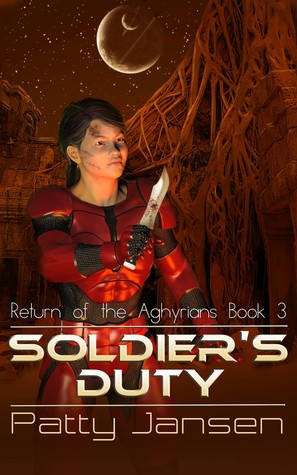 [PDF] [EPUB] Soldier's Duty (Return of the Aghyrians, #3) Download by Patty Jansen