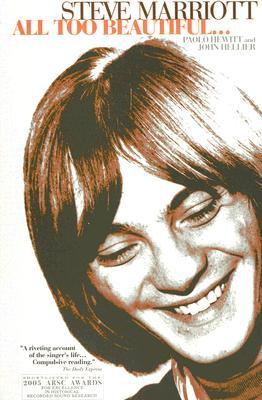 [PDF] [EPUB] Steve Marriott: All Too Beautiful: Fully Revised, Expanded and Updated Download by Paolo Hewitt