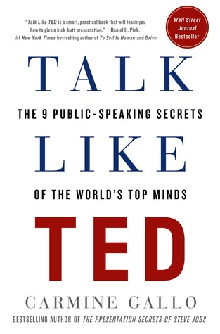 [PDF] [EPUB] Talk Like TED: The 9 Public-Speaking Secrets of the World's Top Minds Download by Carmine Gallo