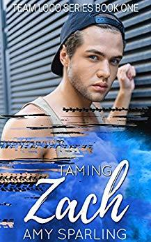 [PDF] [EPUB] Taming Zach (Team Loco Book 1) Download by Amy Sparling