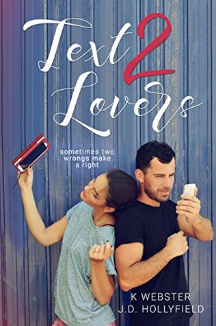 [PDF] [EPUB] Text 2 Lovers (2 Lovers #1) Download by K.  Webster