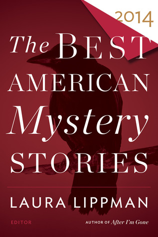 [PDF] [EPUB] The Best American Mystery Stories 2014 Download by Laura Lippman