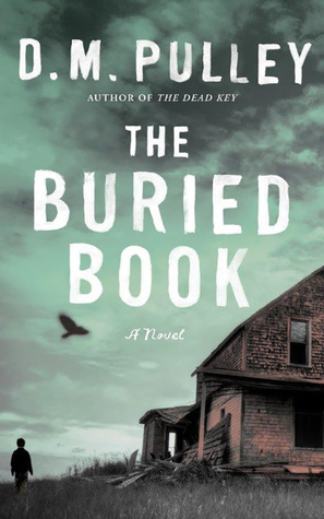 [PDF] [EPUB] The Buried Book Download by D.M. Pulley