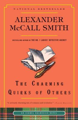 [PDF] [EPUB] The Charming Quirks of Others (Isabel Dalhousie, #7) Download by Alexander McCall Smith