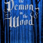 [PDF] [EPUB] The Demon in the Wood (The Shadow and Bone Trilogy, #0.1) Download