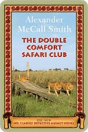 [PDF] [EPUB] The Double Comfort Safari Club (No. 1 Ladies' Detective Agency, #11) Download by Alexander McCall Smith