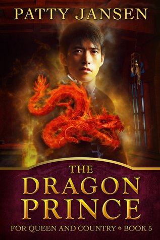 [PDF] [EPUB] The Dragon Prince (For Queen and Country, #5) Download by Patty Jansen
