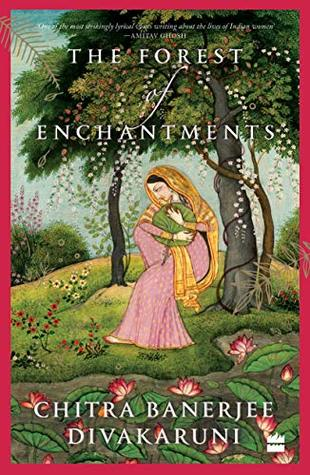 [PDF] [EPUB] The Forest of Enchantments Download by Chitra Banerjee Divakaruni