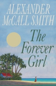 [PDF] [EPUB] The Forever Girl Download by Alexander McCall Smith
