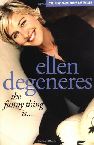 [PDF] [EPUB] The Funny Thing Is... Download by Ellen DeGeneres