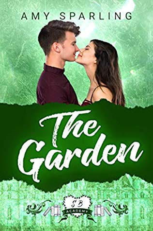 [PDF] [EPUB] The Garden (Shelfbrooke Academy, #4) Download by Amy Sparling