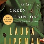 [PDF] [EPUB] The Girl in the Green Raincoat (Tess Monaghan, #11) Download