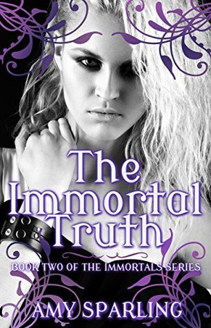 [PDF] [EPUB] The Immortal Truth (The Immortal Mark, #2) Download by Amy Sparling