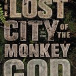 [PDF] [EPUB] The Lost City of the Monkey God: A True Story Download