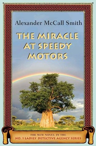 [PDF] [EPUB] The Miracle at Speedy Motors Download by Alexander McCall Smith