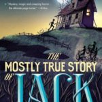 [PDF] [EPUB] The Mostly True Story of Jack Download