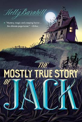 [PDF] [EPUB] The Mostly True Story of Jack Download by Kelly Barnhill