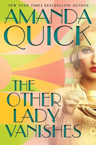 [PDF] [EPUB] The Other Lady Vanishes (Burning Cove, #2) Download by Amanda Quick
