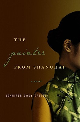 [PDF] [EPUB] The Painter From Shanghai Download by Jennifer Cody Epstein