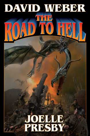 [PDF] [EPUB] The Road to Hell (Multiverse, #3) Download by David Weber