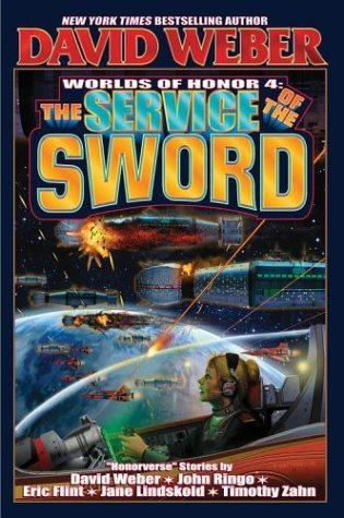 [PDF] [EPUB] The Service of the Sword (Worlds of Honor, #4) Download by David Weber