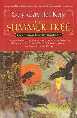 [PDF] [EPUB] The Summer Tree (The Fionavar Tapestry #1) Download by Guy Gavriel Kay