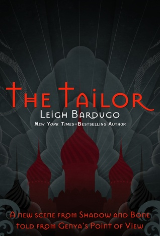 [PDF] [EPUB] The Tailor (The Shadow and Bone Trilogy, #1.5) Download by Leigh Bardugo
