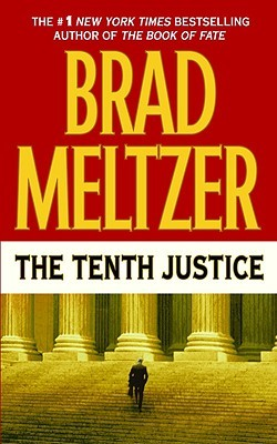 [PDF] [EPUB] The Tenth Justice Download by Brad Meltzer