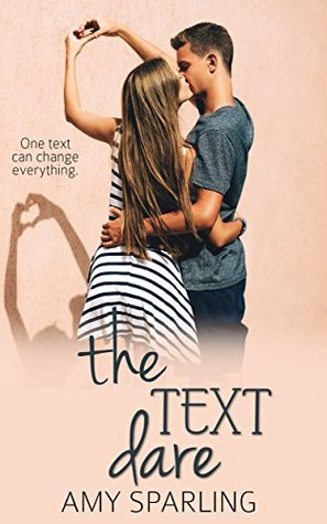 [PDF] [EPUB] The Text Dare Download by Amy Sparling