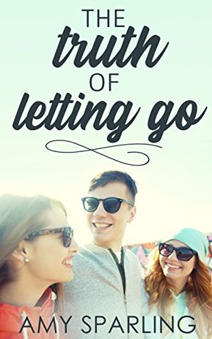 [PDF] [EPUB] The Truth of Letting Go Download by Amy Sparling