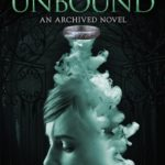 [PDF] [EPUB] The Unbound (The Archived, #2) Download