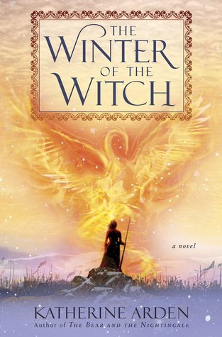 [PDF] [EPUB] The Winter of the Witch (Winternight Trilogy, #3) Download by Katherine Arden