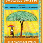 [PDF] [EPUB] The Woman Who Walked in Sunshine (No. 1 Ladies' Detective Agency, #16) Download