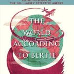 [PDF] [EPUB] The World According to Bertie (44 Scotland Street, #4) Download