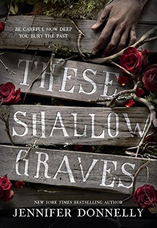 [PDF] [EPUB] These Shallow Graves Download by Jennifer Donnelly