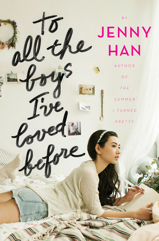 [PDF] [EPUB] To All The Boys I've Loved Before (To All The Boys I've Loved Before, #1) Download by Jenny Han