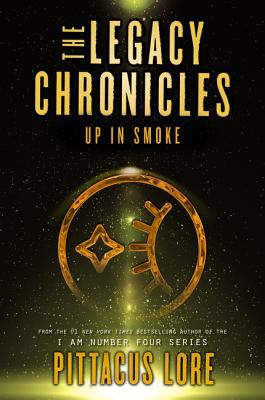 [PDF] [EPUB] Up in Smoke (The Legacy Chronicles #3) Download by Pittacus Lore
