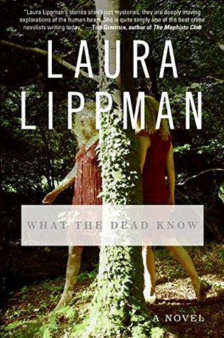 [PDF] [EPUB] What the Dead Know Download by Laura Lippman