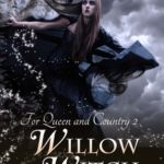 [PDF] [EPUB] Willow Witch (For Queen and Country, #2) Download
